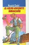 El Gran Gigante Bonachón - Roald Dahl