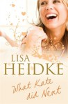 What Kate Did Next - Lisa Heidke