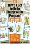 """""""How'd I Get to Be in Charge of the Program"""" Help Book: An Almanac of Church Programming Resources - Martha Bolton"""