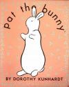 Pat the Bunny Classic Boxed Gift Set - Dorothy Kunhardt, Kunhardt