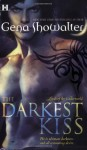 The Darkest Kiss - Gena Showalter