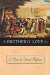 Brotherly Love - Daniel Hoffman