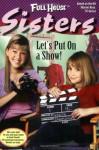 Let's Put on a Show! - Elizabeth Winfrey