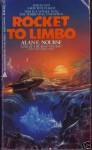 Rocket to Limbo - Alan E. Nourse