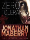 Zero Tolerance (MP3 Book) - Jonathan Maberry, Ray Porter