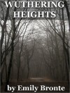 Wuthering Heights (Original first edition version for Kindle) - Emily Brontë