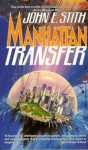 Manhattan Transfer - John E. Stith