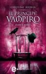 Il principe vampiro. Fuoco nero (eNewton Narrativa) (Italian Edition) - Christine Feehan