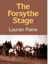 The Forsythe Stage - Lauran Paine