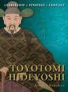 Toyotomi Hideyoshi (Command) - Stephen Turnbull, Giuseppe Rava