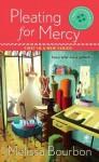 Pleating for Mercy - Melissa Bourbon Ramirez, Melissa Bourbon