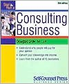 Start and Run a Consulting Business - Douglas A. Gray