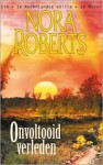Onvoltooid verleden - Els Papelard, Nora Roberts