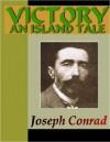 Victory - An Island Tale - Joseph Conrad
