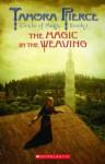 Circle of Magic #1: Magic In the Weaving - Tamora Pierce