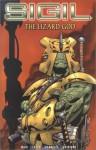 Sigil v. 3: The Lizard God - Mark Waid, Andrew Hennessy, Scot Eaton, Wil Quintana