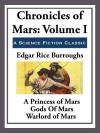 Chronicles of Mars Volume I (barsoom, #1-3) - Edgar Rice Burroughs