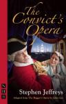 The Convict's Opera - John Gay, John Gay