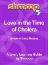 Shmoop Literature Guide: Love in the Time of Cholera - Shmoop