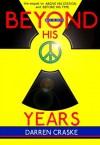 BEYOND HIS YEARS - Darren Craske