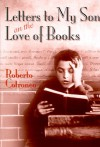 Letters to My Son on the Love of Books - Roberto Cotroneo, N.S. Thompson