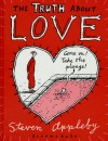 The Truth About Love - Steven Appleby