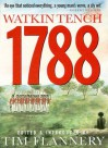 1788 - Watkin Tench, Frank Whitty, Tim Flannery