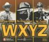 Radio Program: WXYZ: The Lone Ranger/The Green Hornet/Sgt. Preston of the Yukon - NOT A BOOK