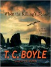 When the Killing's Done (Audio) - Anthony Heald, T.C. Boyle