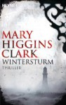 Wintersturm: Roman (German Edition) - Mary Higgins Clark, Heinz Rentmeister