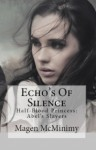 Echo's of Silence - Magen McMinimy