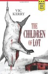 The Children of Lot - Vic Kerry