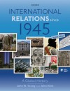 International Relations Since 1945 - John Kent, John W. Young