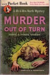 Murder Out Of Turn - Richard Lockridge, Frances Lockridge