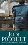 Perfect Match - Jodi Picoult