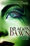 Dragon Dawn (Book One of the Dinosaurian Time Travel Series) - Deborah O'Neill Cordes