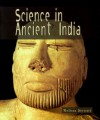 Science in Ancient India - Melissa Stewart