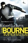 Robert Ludlum's The Bourne Imperative (Bourne 10) - Robert Ludlum, Eric Van Lustbader