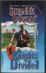 Knights Divided - Suzanne Barclay