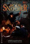 The Body Snatcher (Random House Chillers(TM)) - Monica Kulling