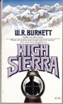 High Sierra - W.R. Burnett