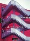 Contemporary European Architects: Vol. 4 - Philip Jodidio, Wolfgang Amsoneit