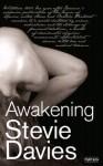 Awakening - Stevie Davies