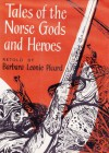 Tales of the Norse Gods and Heroes (Oxford Illustrated Classics) - Barbara Leonie Picard