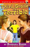 Third Grade Is Terrible - Barbara Baker