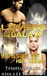 Lovers of the Galaxy: Book One: Invasion of Her Heart - Trinity Blacio, Ana Lee Kennedy