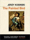 The Painted Bird (MP3 Book) - Jerzy Kosiński, Fred Berman, Michael Aronov