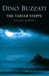 The Tartar Steppe - Dino Buzzati, Tim Parks, Stuart Hood