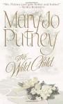 The Wild Child - Mary Jo Putney, Barbara Rosenblat