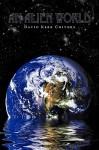 An Alien World - David Kerr